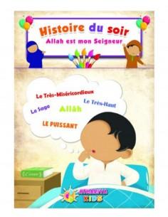 Les histoires du soir Allah est mon seigneur