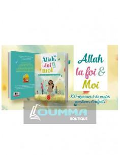 Allah La Foi et Moi