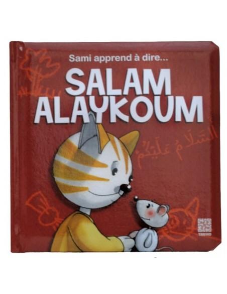 Sami apprend à dire SALAM ALIKOUM