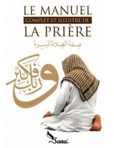 Le manuel complet illustré de la prière
