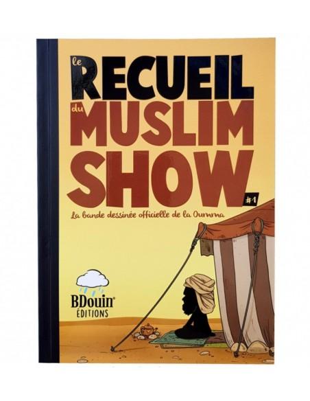 Le recueil du muslim show 1