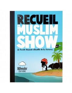 Le recueil du muslim show 2