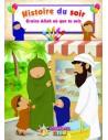 Les histoires du soir Crains Allah où que tu sois